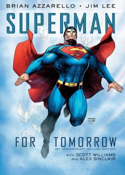 Superman: For Tomorrow 15th Anniversary Deluxe Edition (2019)