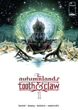 The Autumnlands - Tooth & Claw (2014-)