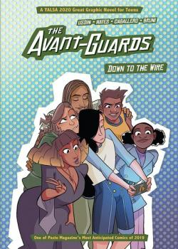 The Avant-Guards: Down to the Wire (2020)