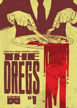 The Dregs (2017-)