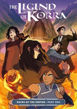 The Legend of Korra: Ruins of the Empire (2019-)