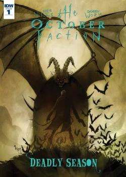 The October Faction: Deadly Season (2016-)