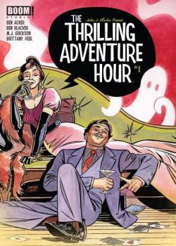 The Thrilling Adventure Hour (2018-)