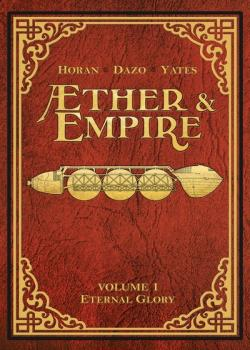 Æther & Empire: Eternal Glory (2016)