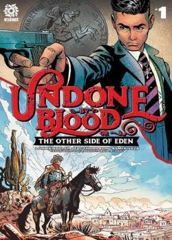 Undone By Blood Vol. 2: The Other side of Eden (2021-)