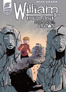William the Last: Shadow of the Crown Vol. 3 (2019-)