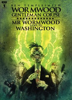 Wormwood, Gentleman Corpse: Mr. Wormwood Goes to Washington (2017)