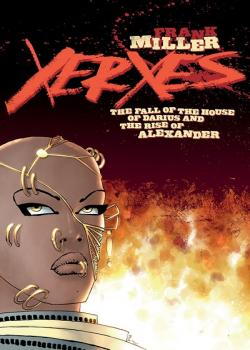 Xerxes: The Fall of the House of Darius and the Rise of Alexander (2018-)