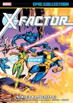 X-Factor Epic Collection: Genesis & Apocalypse (2017)
