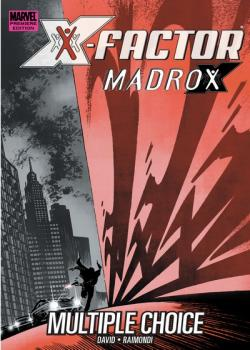 X-Factor: Madrox – Multiple Choice (2020)